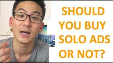 Should You Buy Solo Ads? I Wouldn't Touch Them And Here's Why...