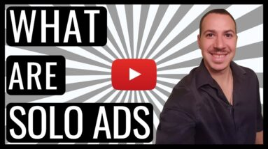 SOLO ADS - WHAT ARE SOLO ADS AND WHAT IS THE BEST SOLO ADS