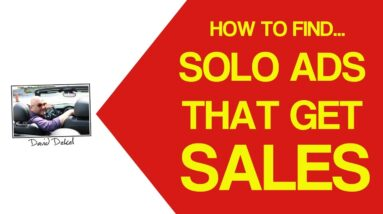 How To Buy Solo Ads That Turn Into SALES - (secrets from an EX Solo Ad Seller...)
