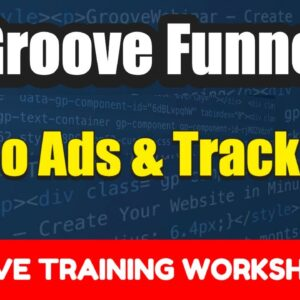 Watch Me Set Up A Live Solo Ad Campaign and Tracking with Groovefunnels | Free Training