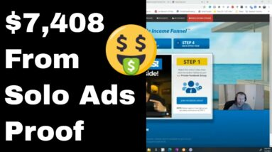 $7,408 From Solo Ads Affiliate Marketing