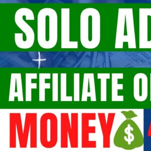 [4 TIPS] How To Drive Traffic To Affiliate Offer With Solo Ads-Solo Ads With Affiliate Marketing