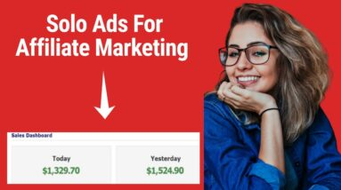 How To Make $100/Day Using Solo Ads For Affiliate Marketing (Make Money Online 2021)