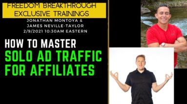 Mastering SOLO Ads W/ James Neville Taylor (How to do Solo Ads For Affiliate Marketing)