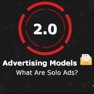 2.0 What Are Solo Ads
