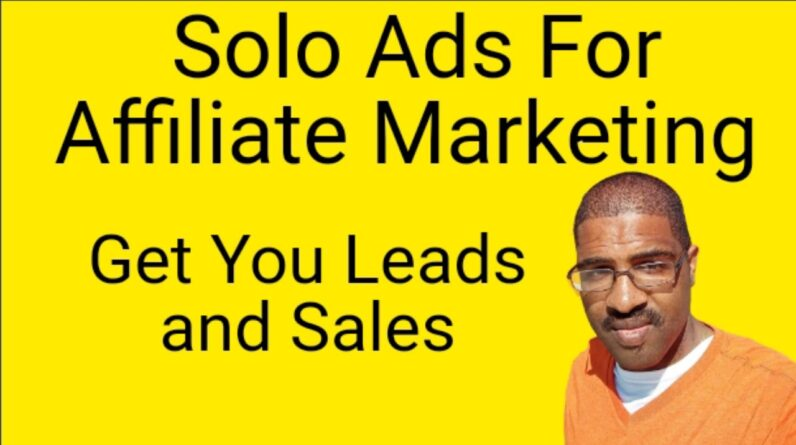 Solo Ads For Affiliate Marketing, Get Solo Ads Website Traffic That Get You Leads and Sales